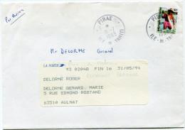 POLYNESIE LETTRE PAR AVION DEPART PIRAE 15-7-1993 ILE-DE-TAHITI POUR LA FRANCE - Polynésie Française