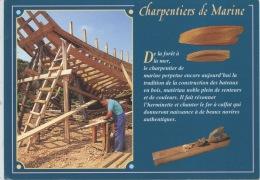 """Charpentiers De Marine """"de La Forêt à La Mer..."""" La Tradition (n°1/7986 Ed Jos) Neuve - Craft"""