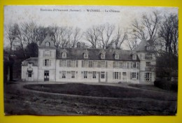 80 - WOIREL - Le Chateau - France