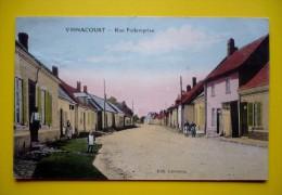 80 -  CARTE COLORISEE  -  VIGNACOURT - RUE  FOLLEMPRISE - ANIMATION - Vignacourt