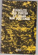 Agriculture -plaquete Sur Stabilite Des Pentes Et Talus Non Soutenus -INRS 1976 - - Livres, BD, Revues
