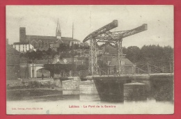 Lobbes - Le Pont De La Sambre - Courrier Militaire  ( Voir Verso ) - Lobbes