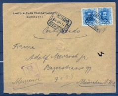 1930 BARCELONA , BANCO ALEMÁN TRANSATLÁNTICO , SOBRE CERTIFICADO CIRCULADO A MUNICH , LLEGADA AL DORSO - 1889-1931 Reino: Alfonso XIII
