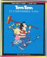 Tom-Tom Et Nana 1 - Tom-Tom Et L'impossible Nana - Books, Magazines, Comics