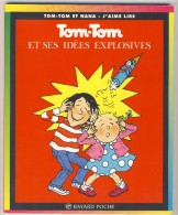 Tom-Tom Et Nana 2 - Et Ses Idées Explosives - Bücher, Zeitschriften, Comics