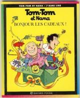 Tom-Tom Et Nana 13 - Bonjour Les Cadeaux! - Bücher, Zeitschriften, Comics