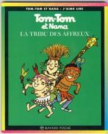 Tom-Tom Et Nana 14 - La Tribu Des Affreux - Libri, Riviste, Fumetti