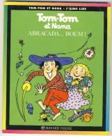 Tom-Tom Et Nana 16 - Abracada... Boum - Bücher, Zeitschriften, Comics