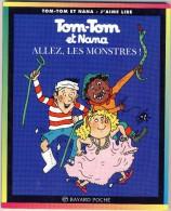 Tom-Tom Et Nana 17 - Allez, Le Monstres! - Books, Magazines, Comics