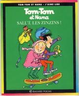 Tom-Tom Et Nana 18 - Salut, Le Zinzins! - Libri, Riviste, Fumetti