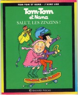 Tom-Tom Et Nana 18 - Salut, Le Zinzins! - Bücher, Zeitschriften, Comics