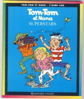 Tom-Tom Et Nana 22 - Superstars - Books, Magazines, Comics