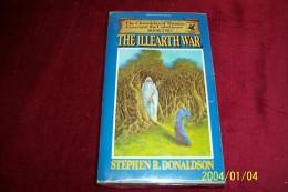 STEPHEN R DONALDSON  °  THE ILLEARTHWAR - Books, Magazines, Comics