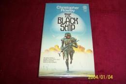 CHRISTOPHER ROWLEY  °  THE BLACK SHIP - Books, Magazines, Comics