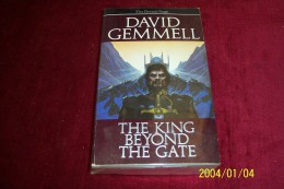 DAVID GEMMELL  ° THE KING BEYOND THE GATE - Books, Magazines, Comics