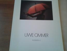 Uwe Ommer, Photoedition 2, Door E.Meier, 1980, Schaffhausen,  78 Pp. - Photographie