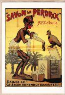 Cppub 108 Humour Nègre Colonial LA PERDRIX 72% Huile SAVON Blanchit Tout  Savonnerie BORDEAUX BERNARD 1910s REPRODUCTION - Publicité