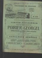 Catalogue POIRIER GEORGEL (graines ,pépinières) (cinq Mars La Pile Indre Et Loire)1923-24 (CAT316) - Agricoltura