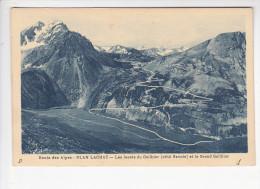 VALLOIRE (73-Savoie) PLAN LACHAT, Route Des Alpes, Lacets Du Galibier Et Le Grand Galibier, Ed. A. Mollaret 1930 Environ - Autres Communes