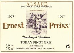 """ETIQUETTE NEUVE VIN ALSACE TOKAY PINOT GRIS """"vendanges Tardives"""" 1997 PREISS à Riquewhir - White Wines"""