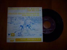 CB8 45T RARE Sint-Truiden Saint-Trond N°9 Série Les Plus Belles Marches Du Football Belge De Mooiste Voetbal Marsen - Vinyles
