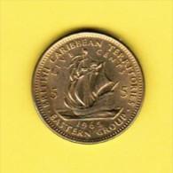 BRITISH CARIBBEAN TERRITORIES   5 CENTS 1965 (KM # 4) - East Caribbean States