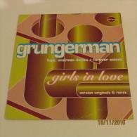 MAXI 45T GRUNGERMAN : GIRLS IN LOVE - 45 T - Maxi-Single
