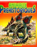 Album Chromo - 118 - Les ANIMAUX PREHISTORIQUES - 1992 - Vide - Panini