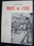 Éric Pioch : Route De L'exil (journal D'un évadé De France) Ed Du Midi, 1969 - Histoire