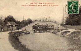 CPA   10   TROYES---CANAL DE LA HAUTE -SEINE---PONT DE LA VISITATION DIT DES 30 MARCHES OU MONTRETOUT---1908 ? - Troyes