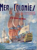 REVUE MER ET COLONIES - 1ER TRIMESTRE 1943- PAUL DAMOUR- TOURVILLE AMIRAL- ABRIAL DUNKERQUE -MARSEILLE- MARTIN DU GARD - Books, Magazines, Comics