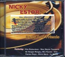 Blues And Friends .....  Nicky Estor - Blues