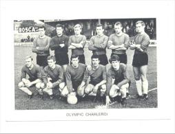 Chromo/Photo (8,5 X12,5 Cm) - Equipe De Football Belge - OLYMPIC CHARLEROI (b159) Joueur, Sport, Ballon - Football