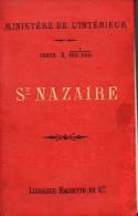 Carte Du Ministère De L´intérieur  à 1/100.000 SAINT NAZAIRE 1889  (PPP2011) - Mapas Geográficas