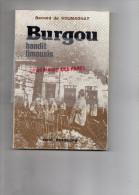 87-19-23-24- BURGOU BANDIT LIMOUSIN - BERNARD DE SOUMAGNAT- RENE DESSAGNE LIMOGES- 1977 EPUISE - Limousin