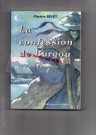 87-19-23-24-MARVAL LA CONFESSION DE BURGOU- LE VIDOCQ LIMOUSIN- CHARLES RIVET -EDITIONS LA VEYTIZOU 1998 - Limousin