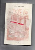 87- ISLE ETAIT UNE FOIS- ROBERT LAUCOURNET - SENATEUR MAIRE - 1996 - Limousin