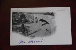 MONTPELLIER - L'Aqueduc - Montpellier