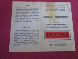 INGENIEURS PROFESSIONNELS DE FRANCE LICENCE PROFESSIONNELLE => Né 1920 à SAINT-ASTIER DORDOGNE INGENIEUR MECANICIEN 1964 - Historical Documents