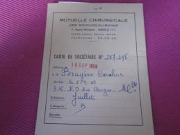 1958 MUTUELLE CHIRURGICALE DES BDR  CARTE DE SOCIETAIRE /CARTE CENTRE MEDICAL 1980 - Historical Documents
