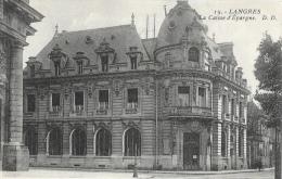 Langres (Haute-Marne) - La Caisse D'Epargne - Carte D.D. Non Circulée - Banks