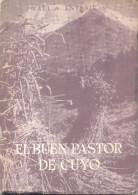 EL BUEN PASTOR DE CUYO MONSEÑOR JOSE AMERICO ORZALI - RAUL A. ENTRAIGAS SEGUNDA EDICION EDITORIAL DIFUSION S.A. 368 PAGI - Biographies