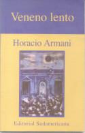 VENENO LENTO - HORACIO ARMANI - EDITORIAL SUDAMERICANA POESIA POETRY AÑO 2002 58 PAGINAS - Poésie