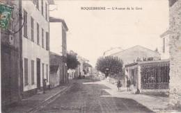 LAURSE CPA 83 ROQUEBRUNE SUR ARGENS L'AVENUE DE LA GARE BEAU VISUEL ASSEZ RARE ANIMEE - Roquebrune-sur-Argens