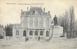 Bar-le-Duc (Meuse) - Caisse D´Epargne, Place Excelmans - Edition Magasins Réunis - Carte Non Circulée - Banks