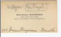 Carte De Visite Raymond Moerens Avocat Cour D'appel Juge De Paix Suppléant Ajout Manuscrit Bruxelles 1920 Environ - Cartes De Visite