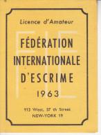 Au Plus Rapide Licence Amateur Fédération Internationale D´escrime Année 1963 - Fencing