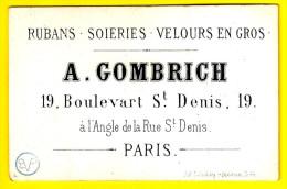 Ca1850 RUBANS SOIERIES VELOURS EN GROS - A. GOMBRICH 19 Bd Saint-Denis 75002 PARIS CARTE De Visite PORCELAINE Mode P436 - Cartes De Visite