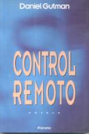 CONTROL REMOTO - DANIEL GUTMAN NOVELA EDITORIAL PLANETA AÑO 1992 334 PAGINAS - Fantaisie