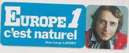 AUTOCOLLANTS   EUROPE 1 C´est Naturel  JEAN LOUP LAFONT - Stickers
